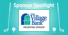The Village Bank is the Presenting Sponsor for the West Suburban YMCA Golf Tournament